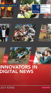 New book – Innovators in Digital News,  to be published 23rd July, 2015